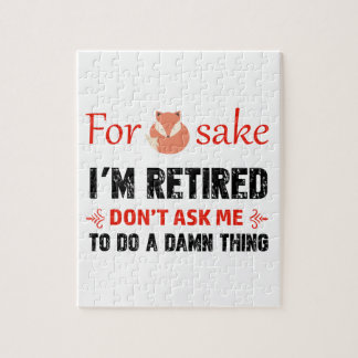 Funny I'm retired designs Jigsaw Puzzle