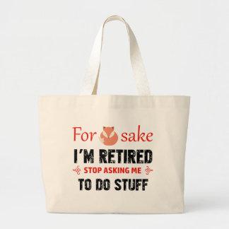 Funny I'm retired designs Large Tote Bag