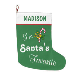 Funny I'm Santa's Favorite Green and Red Custom Large Christmas Stocking