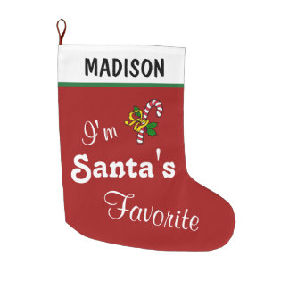 Funny I'm Santa's Favorite Humorous Red Custom Large Christmas Stocking