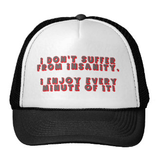 Funny Insanity T-shirts Gifts Trucker Hats