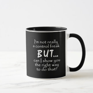 FUNNY INSULTS CONTROL FREAK QUOTES COMMENTS BLACK MUG