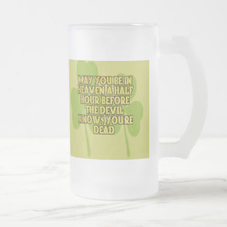 Funny Irish Blessings Frosted Mug