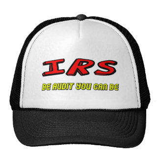 Funny IRS Audit T-shirts Gifts Trucker Hats
