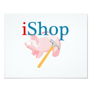 """Funny iShop With Piggybank and Hammer 4.25"""" X 5.5"""" Invitation Card"""