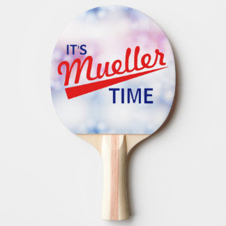 """Funny """"It's Mueller Time"""" Ping Pong Paddle"""