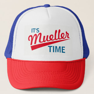 "Funny ""It's Mueller Time"" Trucker Hat"