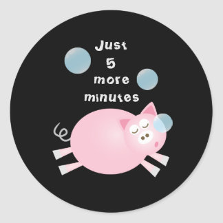 Funny Just Five More Minutes Dream Big Sleepy Pig Classic Round Sticker