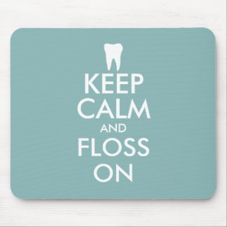 Funny Keep calm and floss on mouse pad for dentist