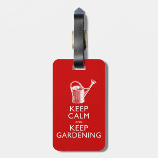 Funny Keep Calm and Keep Gardening Gardener's Luggage Tag