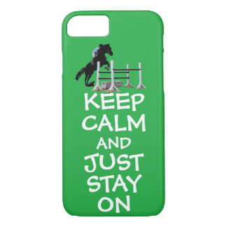 Funny Keep Calm & Just Stay On Horse iPhone 8/7 Case