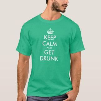 Funny Keep Calm t-shirt | Keep Calm and Get Drunk