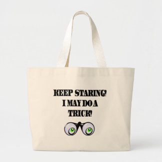 Funny Keep Staring T-shirts Gifts Canvas Bag