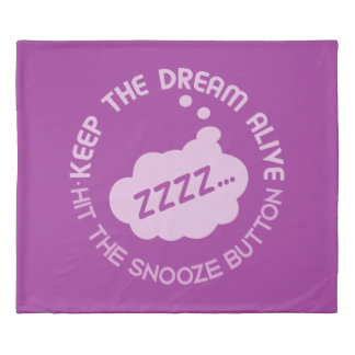 "Funny ""Keep The Dream Alive"" duvet covers Duvet Cover"