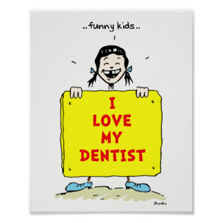 Funny Kids Positive Dental Quotes Poster 8x10