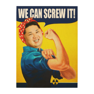 """Funny Kim Jong Un Poster """"We Can Do It"""" Remake"""