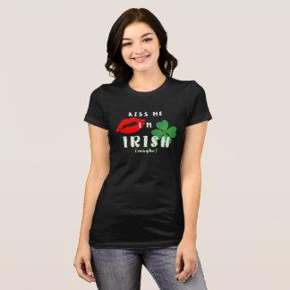 Funny Kiss Me I'm Irish (Maybe) St Patrick's Day T-Shirt