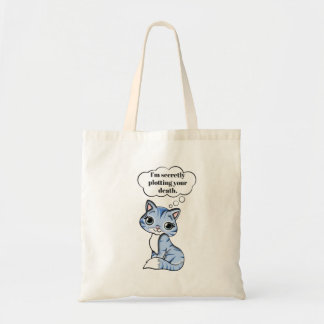 Funny Kitty Cat Plotting Your Death Tote Bag