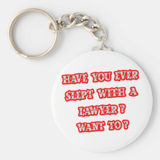 Funny Lawyer Pick-Up Line Keychain
