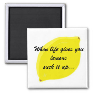 Funny Lemon Saying Magnet