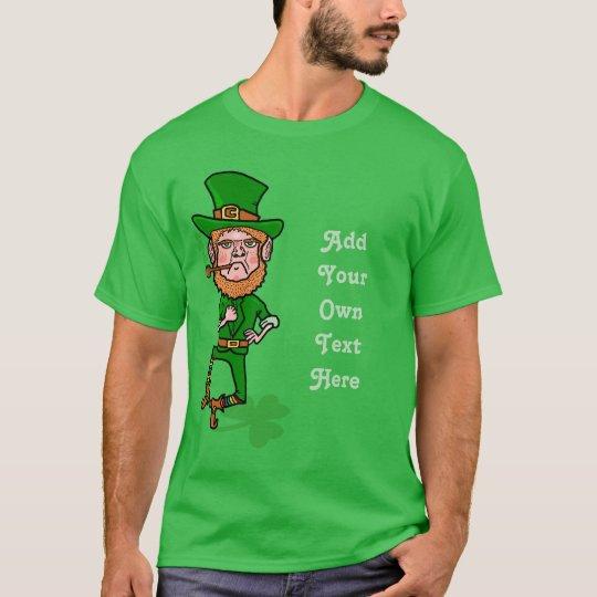 Funny Leprechaun St Patricks Day Personalized Text T-Shirt