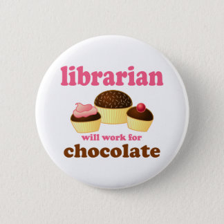 Funny Librarian Button