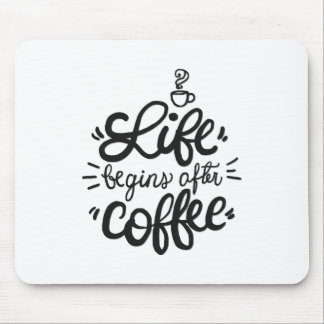 Funny Life Begins After Coffee | Mousepad