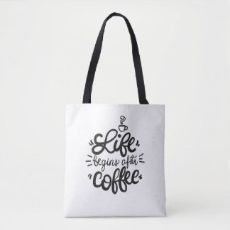 Funny Life Begins After Coffee Tote Bag