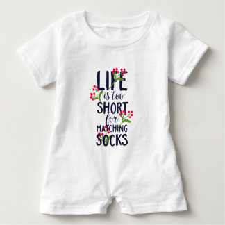 Funny Life is Too Short for Matching Socks Baby Romper