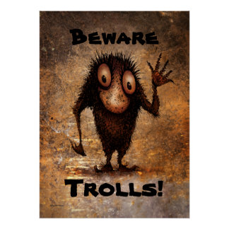 Funny Little Troll Posters