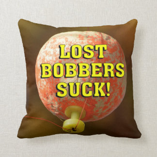 Funny LOST BOBBERS SUCK! Throw Pillow