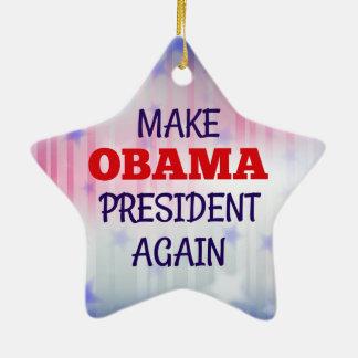 """Funny """"Make Obama President Again"""" Ceramic Ornament"""