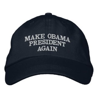 "Funny ""Make Obama President Again"" Embroidered Hat"