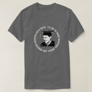 Funny Male Graduate Gratitude (White Text) T-Shirt