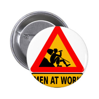 Funny Man at work sign 2 Inch Round Button