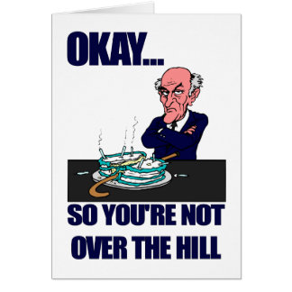 Funny Man s Over the Hill Birthday Greeting Cards
