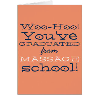 Funny Massage School Graduation Congratulations Card