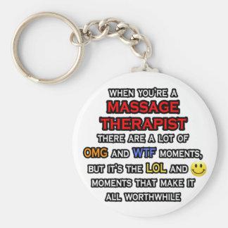 Funny Massage Therapist ... OMG WTF LOL Keychain