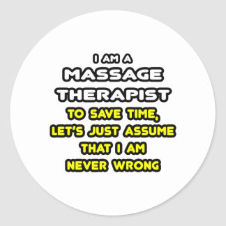 Funny Massage Therapist T-Shirts and Gifts Round Sticker
