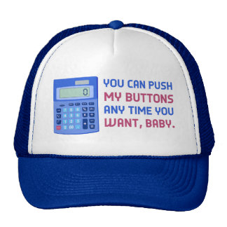 Funny Math Nerd Calculator Push My Buttons Joke Trucker Hat