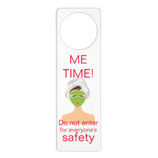 """Funny """"Me time do not enter for everyone's safety"""" Door Hanger"""