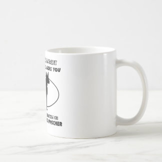 Funny miniature pinscher designs coffee mug