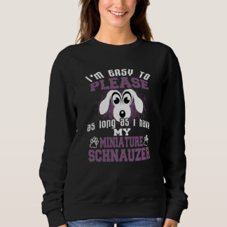 Funny Miniature Schnauzer Dog Owners Sweatshirt