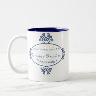 Funny mom sayings on t-shirts and gifts for her mug
