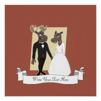 Funny Moose Wedding Cartoon Perfect Poster
