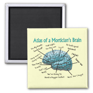 Funny Mortician Gifts Magnet