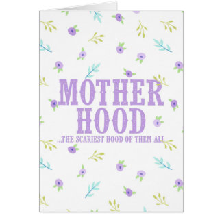 Funny Mother Hood Mother's Day Card
