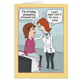 Funny Mother's Day Card: Doctor Diagnosis Card