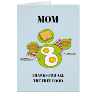 Funny Mother's Day Card | Free Food