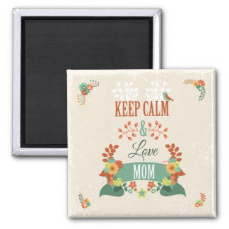 Funny Mothers Day Gift Keep Calm Design 2 Inch Square Magnet